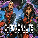 Chrononauts: Futureshock
