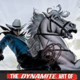 The Dynamite Art of...