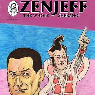 Zenjeff, Tome 1: The Whole Shebang