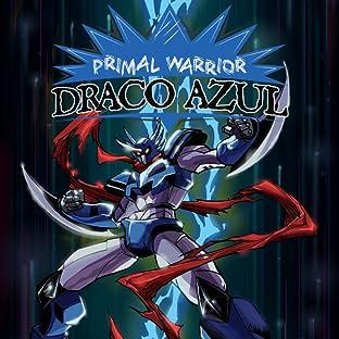 Primal Warrior Draco Azul, Vol. 1