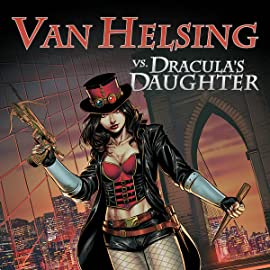 Van Helsing vs Dracula's Daughter