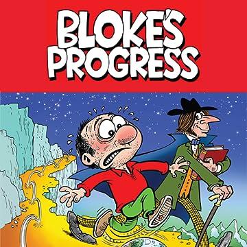 Bloke's Progress