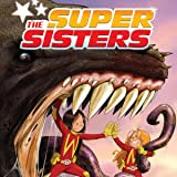 The Super Sisters