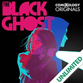 The Black Ghost (comiXology Originals)