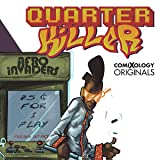 Quarter Killer (comiXology Originals)
