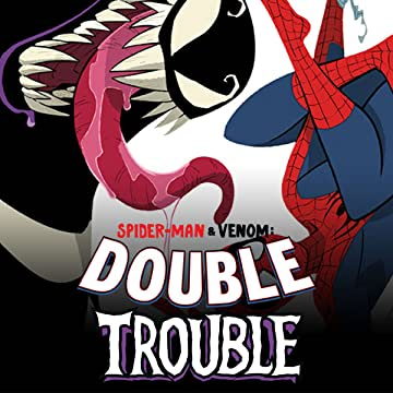 Spider-Man & Venom: Double Trouble (2019-)