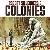 Robert Silverberg's COLONIES