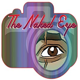 The Naked Eye, Vol. 1: Nothing to Hide