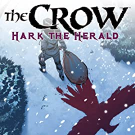 The Crow: Hark the Herald