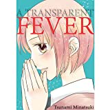 A Transparent Fever