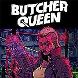 Butcher Queen