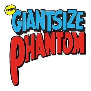 Giantsize Phantom, Tome 1: Giantsize Phantom