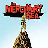 The Mercenary Sea