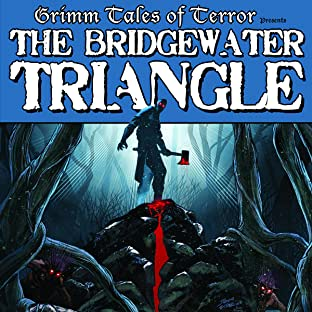 Grimm Tales of Terror, Tome 1: The Bridgewater Triangle
