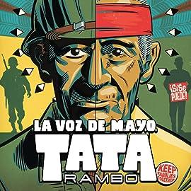 La Voz De M.A.Y.O.: Tata Rambo