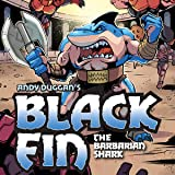 Black Fin: The Barbarian Shark