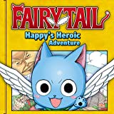 Fairy Tail: Happy's Heroic Adventure