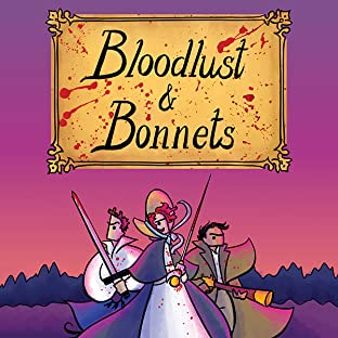 Bloodlust & Bonnets