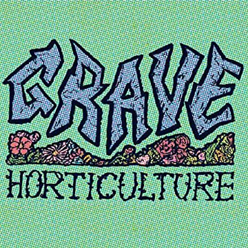 Grave Horticulture