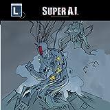 Super A.I.
