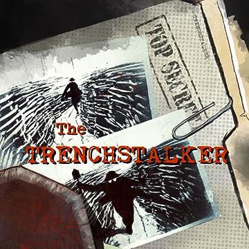 The Trenchstalker