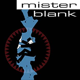 Mister Blank, Tome 1