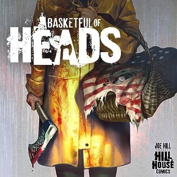 Basketful of Heads (2019-)