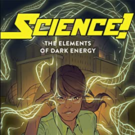 Science!: The Elements of Dark Energy