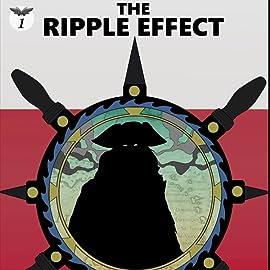 The Ripple Effect, Vol. 1