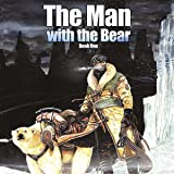 The Man with the Bear