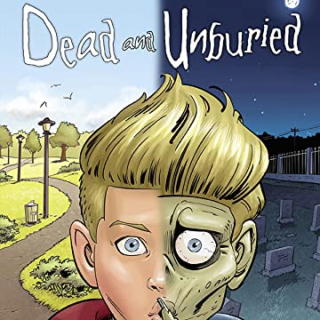 Dead and Unburied