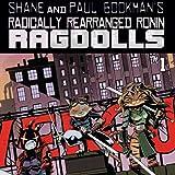 Radically Rearranged Ronin Ragdolls