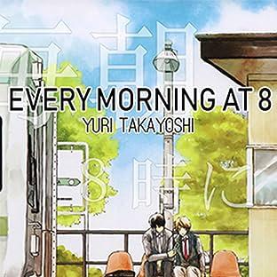 Every Morning at 8 (Yaoi Manga)