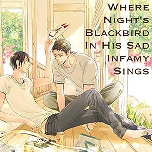 Where Night's Blackbird in His Sad Infamy Sings (Yaoi Manga)