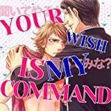 Your Wish is My Command (Yaoi Manga)
