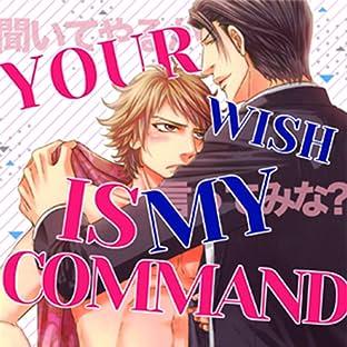 Your Wish is My Command (Yaoi Manga)