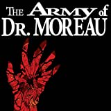 The Army of Dr. Moreau