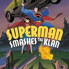 Superman Smashes the Klan (2019-)