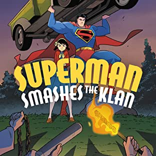 Superman Smashes the Klan (2019-)