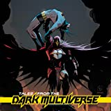 Tales from the Dark Multiverse (2019-)