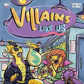 Villains Like Us, Tome 1: Ladies love the villain