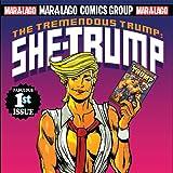 The Tremendous Trump: She-Trump