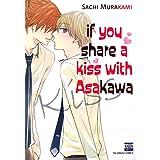 If You Share A Kiss with Asakawa (Yaoi / BL Manga)