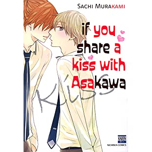 If You Share A Kiss with Asakawa (Yaoi / BL Manga)