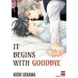 It Begins with Goodbye (Yaoi / BL Manga)
