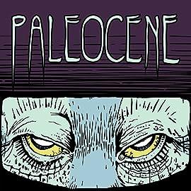 Paleocene, Vol. 1