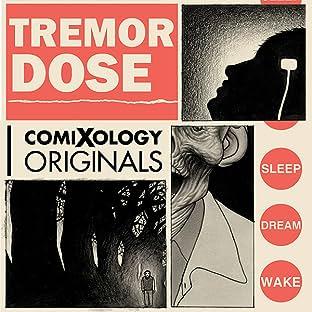 Tremor Dose (comiXology Originals)
