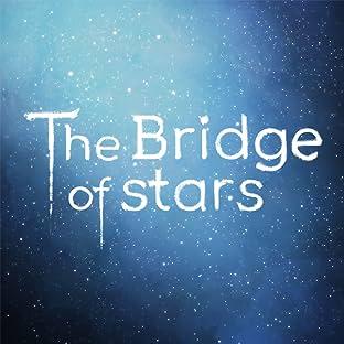 The Bridge of stars, Tome 1: The Bridge of stars