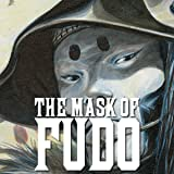 The Mask of Fudo