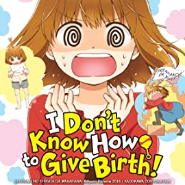 I Don't Know How to Give Birth!